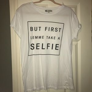 But First Let Me Take A Selfie graphic tee shirt